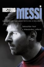 misterio messi (ebook)-sebastian fest-alexandre juillard-9788499709567