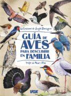 guia de aves para descubrir en familia angel dominguez gazpio 9788499740867