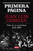 primera página (ebook)-juan luis cebrian-9788499927367