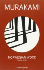 norwegian wood. tokyo blues-haruki murakami-9788806216467
