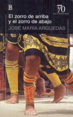 el zorro de arriba y el zorro de abajo-joser maria arguedas-9789500398367