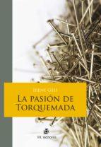 la pasión de torquemada (ebook)-irene geis-9789562849067