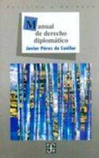 manual de derecho diplomatico-javier perez de cuellar-9789681641467