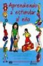 aprendiendo a estimular al niño-cristina bolaños-9789681860967