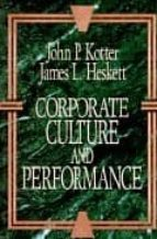 Corporate culture and performance EPUB MOBI por John p. kotter 978-0029184677