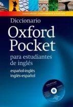 diccionario oxford pocket español-ingles/ingles-español (4th ed.) (incluye cd-rom)-9780194419277