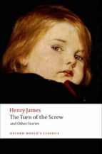 turn of the screw (oxford world s classics) henry james 9780199536177