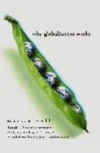 why globalization works-martin wolf-9780300107777