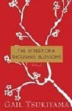 the street of a thousand blossoms gail tsukiyama 9780312384777