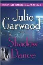 shadow dance julie garwood 9780345453877