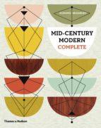 mid century modern complete dominic bradbury 9780500517277