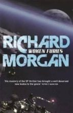 woken furies: netflix altered carbon book 3 richard morgan 9780575081277