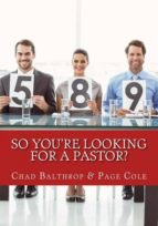 El libro de So youre looking for a pastor? autor PAGE COLE EPUB!