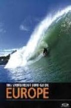 the stormrider surf guide europe-bruce sutherland-9780953984077