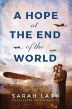 a hope at the end of the world sarah lark 9781503942677