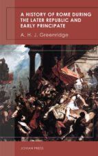 a history of rome during the later republic and early principate (ebook)-a. h. j. greenridge-9781537820477