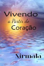 vivendo a partir do coração (ebook)-9781547505777