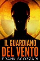 il guardiano del vento (ebook)-9781547510177