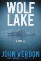 wolf lake: a novel john verdon 9781619029477