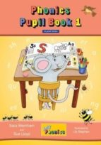 jolly phonics pupil book 1 in print letters sue llyod 9781844141777
