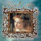 Fairy art: artists and inspirations Libro espanol para descargar gratis