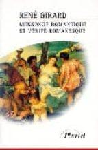 mensonge romantique et vérité romanesque rené girard 9782012789777