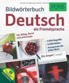 BILDWÖRTERBUCH DEUTSCH ALS FREMDSPRACHE PONS