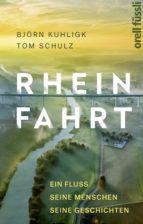 rheinfahrt (ebook)-tom schulz-björn kuhligk-9783280090077