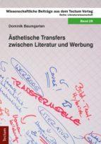 ÄSTHETISCHE TRANSFERS ZWISCHEN LITERATUR UND WERBUNG