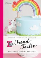 trendtorten (ebook) lydia fussbroich 9783958436077