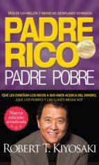 padre rico. padre pobre (nueva edición actualizada). (ebook) robert t. kiyosaki 9786071113177