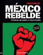 méxico rebelde (ebook)-john gibler-9786073115377