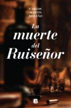 la muerte del ruiseñor (ebook)-carlos martín briceño-9786075293677