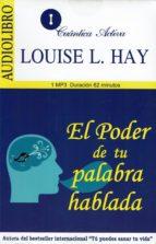 el poder de tu palabra hablada (audiolibro) louise l. hay 9786078095377
