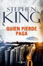 quien pierde paga-stephen king-9788401017377