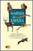 mamiferos de españa (vol. ii) (guia de campo) juan carlos blanco 9788408028277