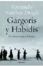 gargoris y habidis: una historia magica de españa fernando sanchez drago 9788408038177