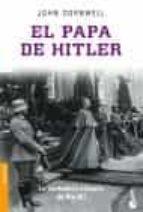el papa de hitler: la verdadera historia de pio xii-john cornwell-9788408066477