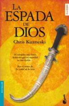 la espada de dios chris kuzneski 9788408082477