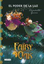 fairy oak 3: el poder de la luz elisabetta gnone 9788408131977