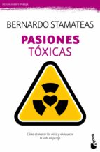 pasiones toxicas-bernardo stamateas-9788408135777