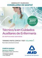 técnico/a en cuidados auxiliares de enfermería  de instituciones sanitarias de la conselleria de sanitat de la generalitat 9788414211977