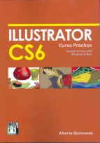 illustrator cs 6 curso practico alberto quincoces 9788415033677