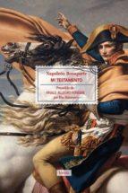 mi testamento napoleon bonaparte blas matamoro 9788415174677