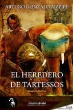 el heredero de tartessos (ebook)-arturo gonzalo aizpiri-9788415415077