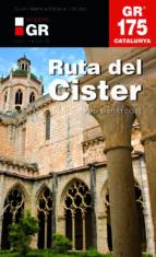 la ruta del cister gr175-jordi bastart i casse-9788415456377