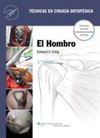 técnicas en cirugía ortopédica. el hombro-9788415684077
