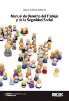 manual de derecho del trabajo y de la seguridad social-daniel patricio jimenez-9788415986577