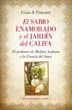 el sabio enamorado y el jardin del califa antonio cutanda morant 9788416100477