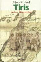 tiris. rutas literarias-bahia m. awah-9788416159277